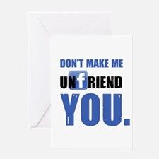 Unfriend Greeting Card
