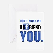 Unfriend Greeting Card