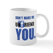 Unfriend Mug