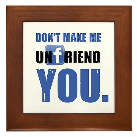 Unfriend Framed Tile