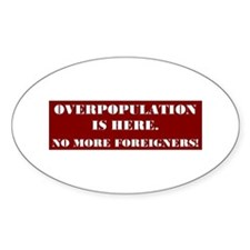 No More Foreigners Oval Decal