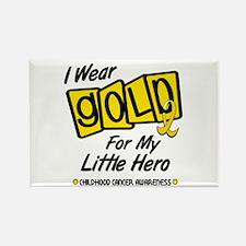 I Wear Gold For My Little Hero 8 Rectangle Magnet