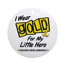 I Wear Gold For My Little Hero 8 Ornament (Round)
