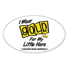 I Wear Gold For My Little Hero 8 Oval Decal