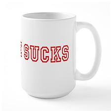 College Sucks Mug