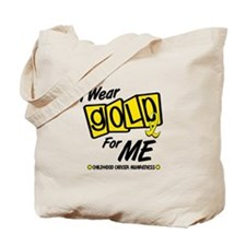 I Wear Gold For Me 8 Tote Bag