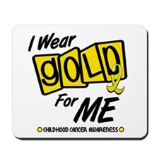 I Wear Gold For Me 8 Mousepad