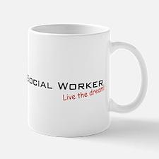 Social Worker / Dream! Mug