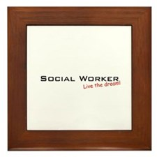 Social Worker / Dream! Framed Tile