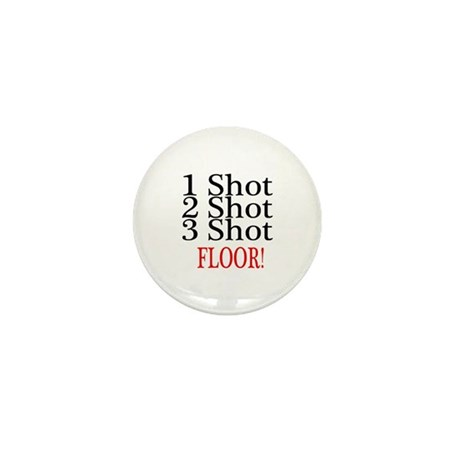 1 Shot 2 Shot 3 Shot Floor Mini Button (10 pack)
