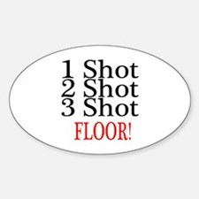 1 Shot 2 Shot 3 Shot Floor Oval Decal