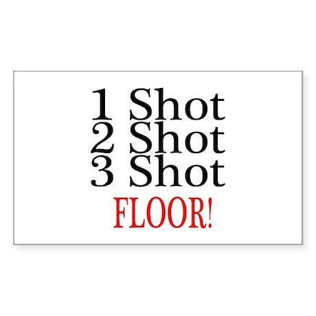 1 Shot 2 Shot 3 Shot Floor Rectangle Sticker