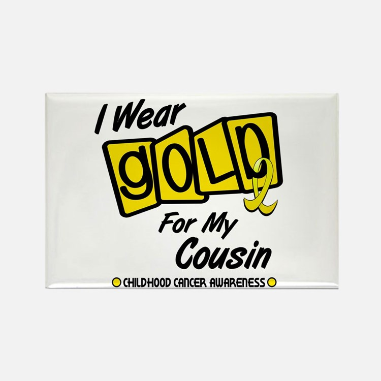 I Wear Gold For My Cousin 8 Rectangle Magnet