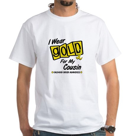 I Wear Gold For My Cousin 8 White T-Shirt