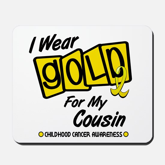 I Wear Gold For My Cousin 8 Mousepad