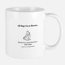 All Dogs Go to Heaven... Mugs