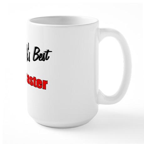 """""""The World's Best Postmaster"""" Large Mug"""