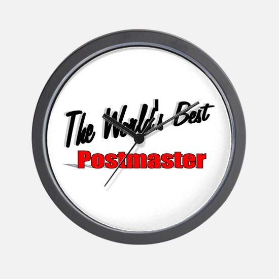 """""""The World's Best Postmaster"""" Wall Clock"""