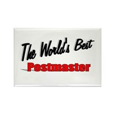 """The World's Best Postmaster"" Rectangle Magnet (10"