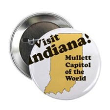 "Visit Indiana, Mullet Capitol 2.25"" Button"