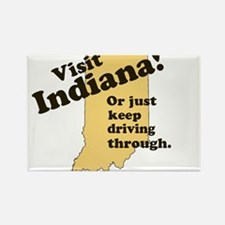 Visit Indiana, Or Just Keep D Rectangle Magnet