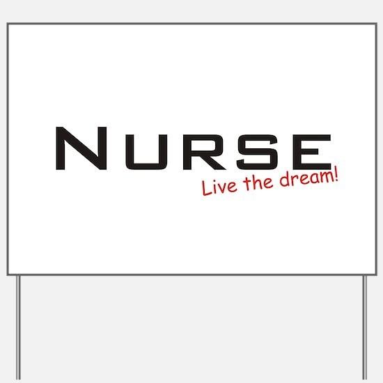Nurse / Dream! Yard Sign