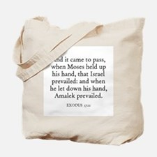 EXODUS  17:11 Tote Bag