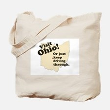 Visit Ohio, Or Just Keep Driv Tote Bag
