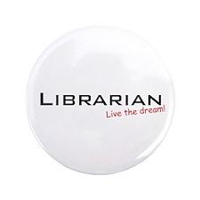 "Librarian / Dream! 3.5"" Button (100 pack)"