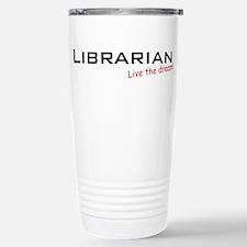 Librarian / Dream! Travel Mug