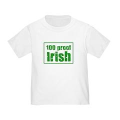 100 Proof Irish Toddler T-Shirt