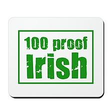 100 Proof Irish Mousepad