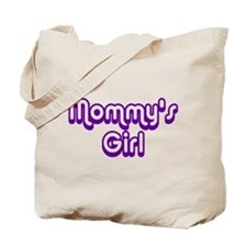 Mommy's Girl Tote Bag