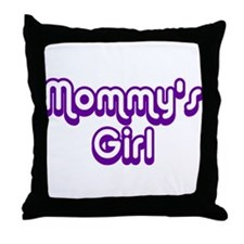 Mommy's Girl Throw Pillow