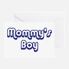 Mommy's Boy Greeting Card