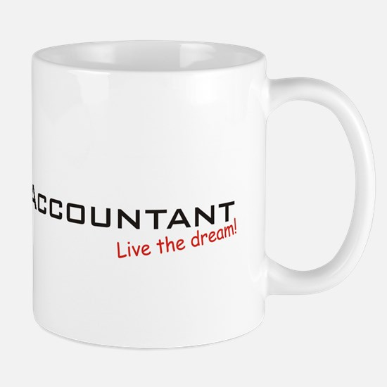 Accountant / Dream! Mug