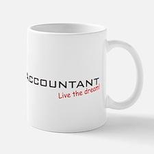 Accountant / Dream! Small Mugs