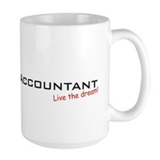 Accountant / Dream! Ceramic Mugs