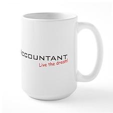 Accountant / Dream! Coffee Mug