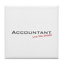 Accountant / Dream! Tile Coaster
