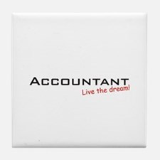 Accountant / Dream! Tile Coaster