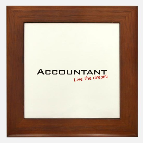 Accountant / Dream! Framed Tile