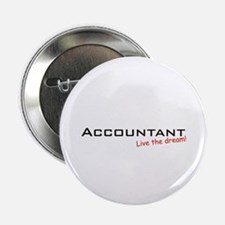 "Accountant / Dream! 2.25"" Button"
