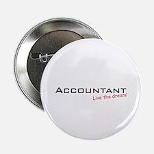"Accountant / Dream! 2.25"" Button (10 pack)"