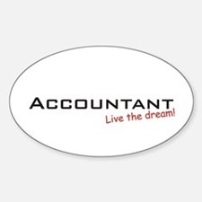 Accountant / Dream! Oval Decal