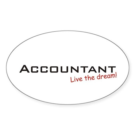 Accountant / Dream! Oval Sticker