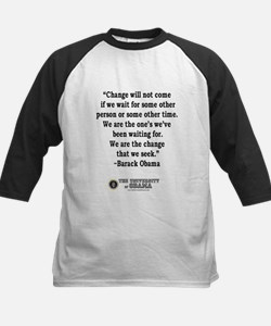 """""""Change"""" Quote-Obama Tee"""