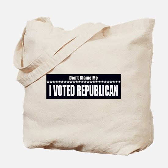 Don't Blame Me I Voted Republ Tote Bag