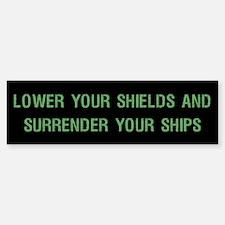 Surrender Your Ships Bumper Bumper Bumper Sticker