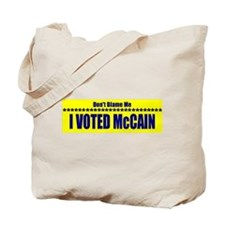 Don't Blame Me I Voted McCain Tote Bag